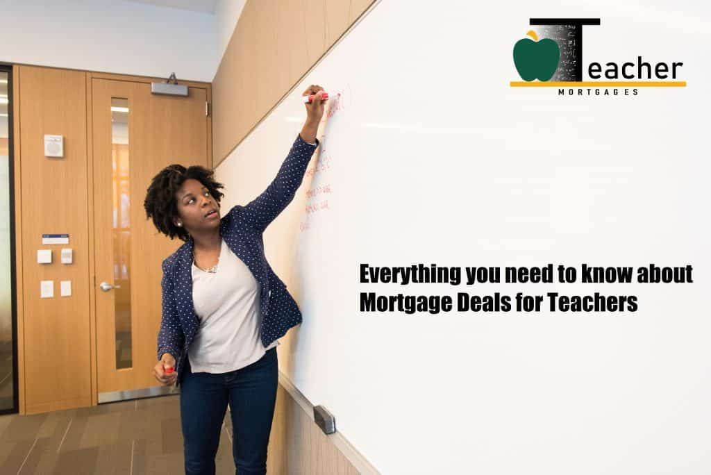 mortgage deals for teachers, Mortgage Deals For Teachers, Teacher Mortgages